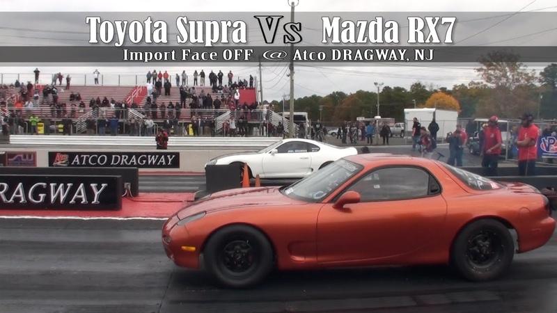 Toyota Supra Vs Mazda RX7 @ Atco Dragway