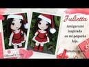 1ra parte Cuerpo Muñeca amigurumi Julietta en Navidad Christmas amigurumi doll