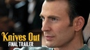 Knives Out 2019 Movie Final Trailer – Daniel Craig, Chris Evans, Ana de Armas