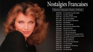 Nostalgies Francaises Années 70 80 90 ♫ Belles Chansons Françaises Années 70 80 90