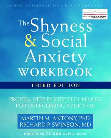 The Shyness and Social Anxiety - Martin M. Antony