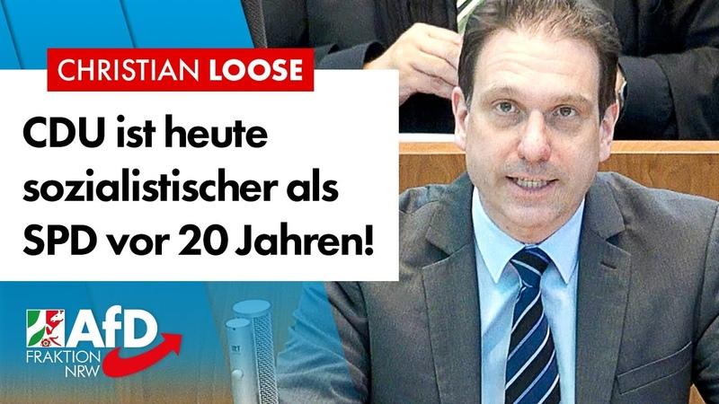 CDU ist heute sozialistischer als SPD vor 20 Jahren Christian Loose AfD
