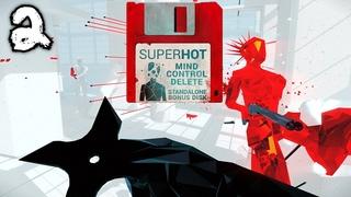 SUPERHOT: MIND CONTROL DELETE - Прохождение #2 | Взламываем Свой Разум, Пополняем Список Хаков