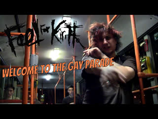 Feel For Kirill - Welcome to the Gay Parade (My Chemical Romance parody)