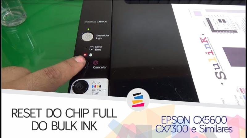 Reset do Chip Full Bulk Ink Epson CX5600 CX7300 e Similares SULINK