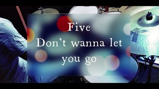 Five - Don't wanna let you go - drumcover by Evgeniy sifr Loboda