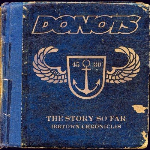 Donots album The Story So Far - Ibbtown Chronicles